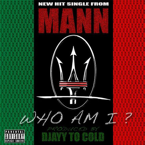 Play & Download Who Am I by Mann | Napster