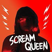 Scream Queen by Major Major Major