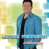 Play & Download A Minha Maneira by Jorge Ferreira | Napster