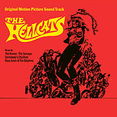 Play & Download The Hellcats (Original Motion Picture Soundtrack) [Remastered] by Various Artists | Napster