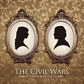 Play & Download Poison & Wine by The Civil Wars | Napster