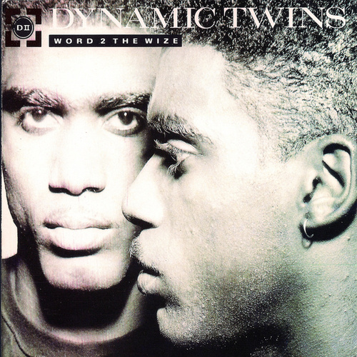 Play & Download Word 2 The Wize by Dynamic Twins | Napster