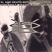 Sodom And America by XL And Death Before Dishonor