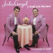 Play & Download Evocando el Ayer by José Luis Moneró   Napster
