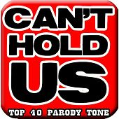 Play & Download Can't Hold Us, #1 Mom Ringtone (feat. #1 Top Hits Ringtone) by Funny Ringtones™ | Napster