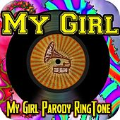 Play & Download My Girl, #1 Daughter Ringtone (feat. #1 Top Hits Ringtone) by Funny Ringtones™ | Napster