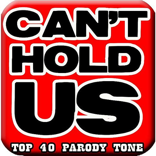 Play & Download Can't Hold Us, #1 Fun Ringtone (feat. #1 Top Hits Ringtone) by Funny Ringtones™ | Napster