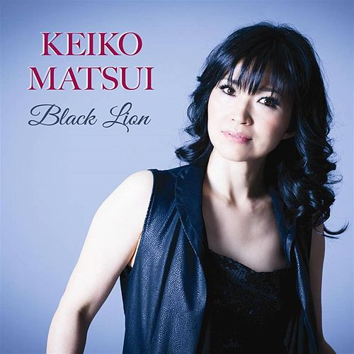 Black Lion by Keiko Matsui