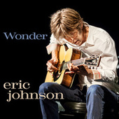 Play & Download Wonder by Eric Johnson | Napster