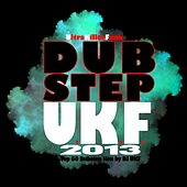 Play & Download Dubstep Ukf 2013 – Top 60 Dubstep Hits by DJ Ukf by Various Artists | Napster