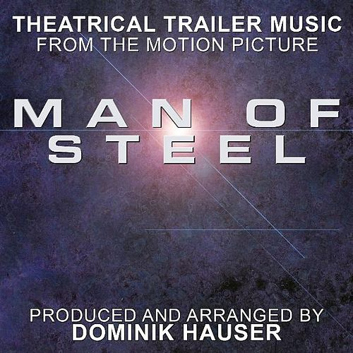 Play & Download Theatrical Trailer #2 (From the Original Score to 'Man of Steel') (Cover) by Dominik Hauser | Napster