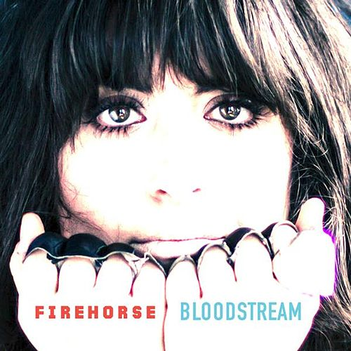 Play & Download Bloodstream by Firehorse | Napster