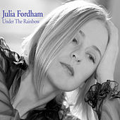 Play & Download Under the Rainbow by Julia Fordham | Napster