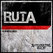 Play & Download Sumergido by La Ruta | Napster