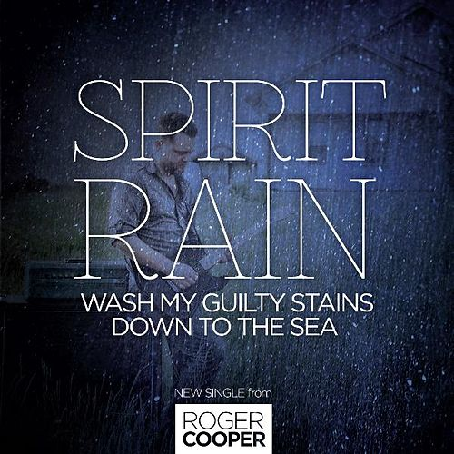 Play & Download Spirit Rain by Roger Cooper | Napster