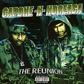 Play & Download The Reunion by Capone-N-Noreaga | Napster