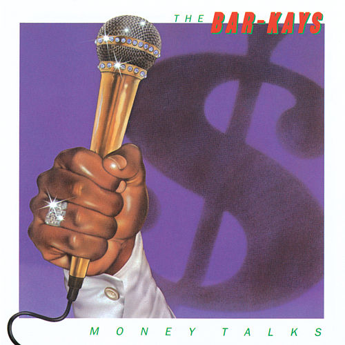 Play & Download Money Talks by The Bar-Kays | Napster