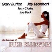 Burton, Leonhart, Clarke, Beck Play The Music Of Duke Ellington by Gary Burton