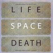 Life Space Death by Toshinori Kondo