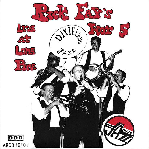Live At Lone Pine by Rick Fay