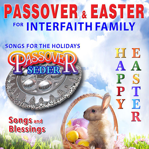 Play & Download Passover easter - For the interfaith family by David & The High Spirit | Napster