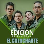 Play & Download El Chenchaste by La Edicion De Culiacan | Napster