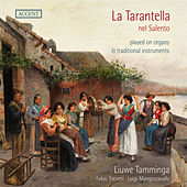 Play & Download La Tarantella nel Salento by Liuwe Tamminga | Napster