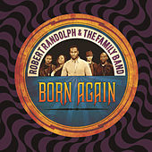 Play & Download Born Again by Robert Randolph & The Family Band | Napster