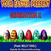 Play & Download Your Easter Present - Generation X by Generation X | Napster