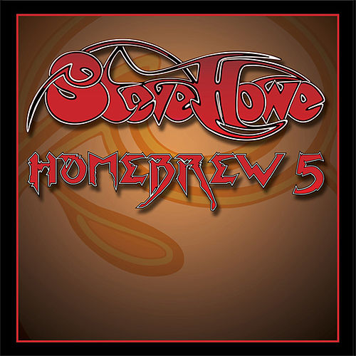 Play & Download Homebrew 5 by Steve Howe | Napster
