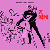 Play & Download Original Broadway Cast: Say, Darling by Various Artists | Napster
