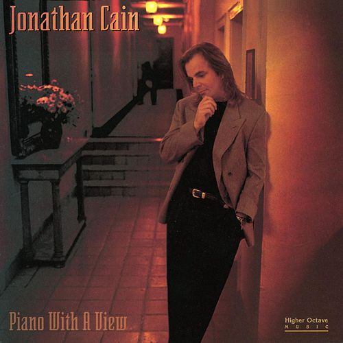 Piano with a View by Jonathan Cain