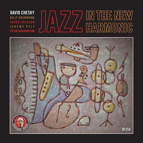Play & Download Jazz In The New Harmonic by David Chesky | Napster