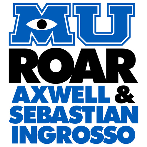 Play & Download Roar (from 'Monsters University') by Axwell | Napster