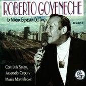 La Maxima Expresion Del Tango by Roberto Goyeneche