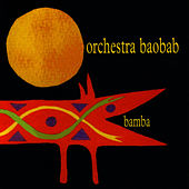 Play & Download Bamba by Orchestra Baobab | Napster