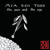 The Ewe And The Eye by Mia Doi Todd