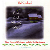 On A Cold Winter's Night by Ed Gerhard