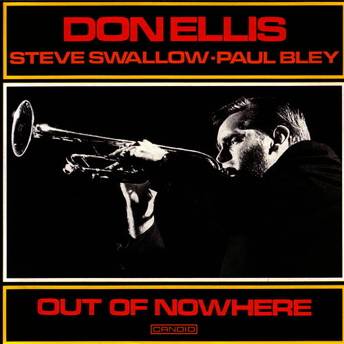 Out Of Nowhere by Don Ellis