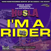 Play & Download I'm A Rider by Freak Nasty | Napster