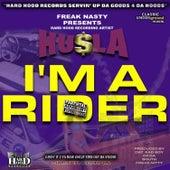 I'm A Rider by Freak Nasty