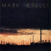 Play & Download Mark Erelli by Mark Erelli | Napster