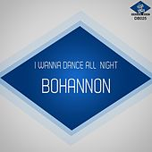 Play & Download I Wanna Dance All Nite by Bohannon | Napster