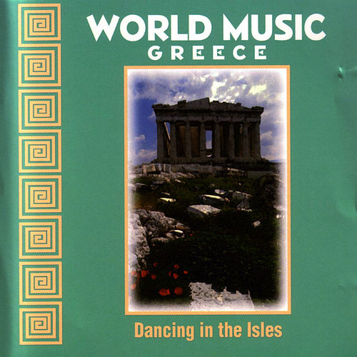 World Music : Dancing In The Isles by World Music