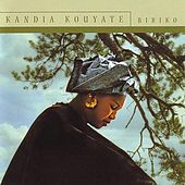 Play & Download Biriko by Kandia Kouyate | Napster