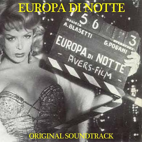 Play & Download Europa di notte (Dal film 'Europa di notte') by Domenico Modugno | Napster