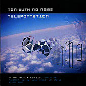 Teleportation by Man with No Name