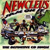 Play & Download Jam On It - The Definitive CD Single by Newcleus | Napster