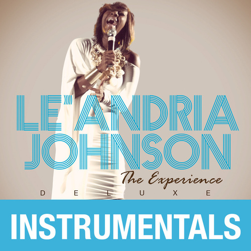 Play & Download The Experience (Instrumentals) by Le'Andria Johnson | Napster