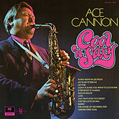 Cool 'n Saxy by Ace Cannon